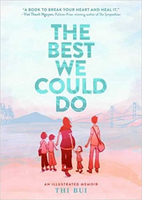 The Best We Could Do, by Thi Bui