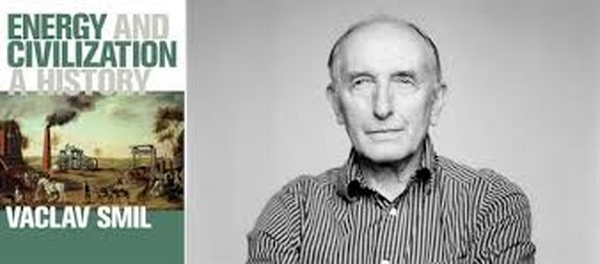 Energy and Civilization, A History, by Vaclav Smil